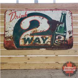 """Tin Sign : Drink 2 Way (35"""" x 59"""")"""