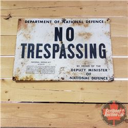 """Tin Sign : No Trespassing Department of National Defence (16"""" x 24"""")"""