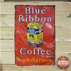 "Tin Sign: Blue Ribbon Coffee (26"" x 18"")"