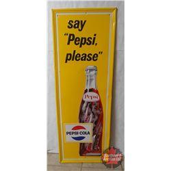 """Tin Sign: Say Pepsi Please (47"""" x 17"""")"""
