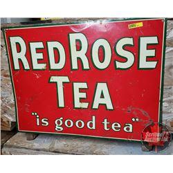 Tin Sign : Red Rose Tea (17-1/2 H x 23-1/2 W)