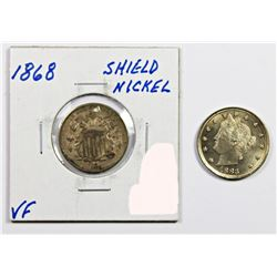 1883 LIBERTY NICKEL AND 1868 SHIELD NICKEL