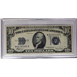 "1934 C $10.00 ""STAR NOTE"" SILVER CERTIFICATE"