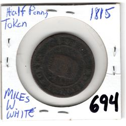 1815 MILES AND WHITE COLONIAL HALF PENNY TOKEN