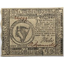 Continental Currency February 26, 1777 $8 Fr#CC-61 S/N 24099 PMG 58.