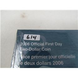 2006 - OFFICIAL FIRST DAY $2 COIN