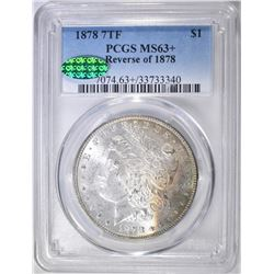 1878 7TF REV 78 MORGAN DOLLAR  PCGS MS-63+ CAC