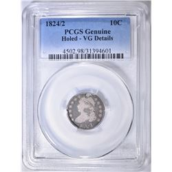 1824/2 BUST DIME PCGS VG HOLED