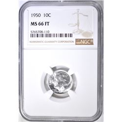 1950 ROOSEVELT DIME NGC MS-66 FT