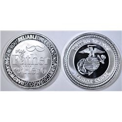 2- .999 SILVER ROUNDS- MY FATHER HERO & MARINE COR