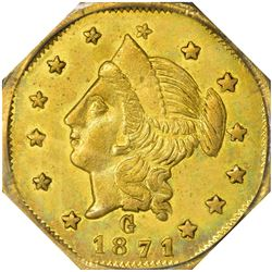 1871-G Octagonal $1. BG-1109. Liberty Head. Low Rarity-4. MS-60 PCGS. OGH.