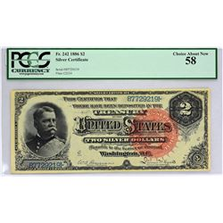 Fr. 242. 1886 $2 Silver Certificate. PCGS Currency Choice About New 58.