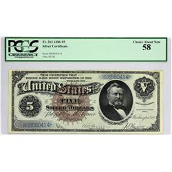 Fr. 263. 1886 $5 Silver Certificate. PCGS Currency Choice About New 58.