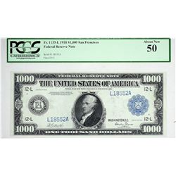 Fr. 1133-L. 1918 $1,000 Federal Reserve Note. San Francisco. PCGS About New 50.