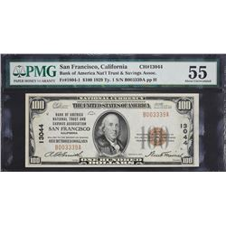 San Francisco, California.  1929 $100 Type 1. Fr. 1804-1.  Bank of America National Trust and Saving