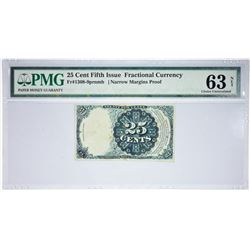 Fr. 1308-9prnmb. Fifth Issue. 25 Cents. Narrow Margins Proof. PMG Choice Uncirculated 63 Net.