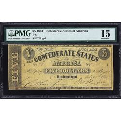 T-12.  1861 $5 Confederate Currency.  PMG Choice Fine 15.
