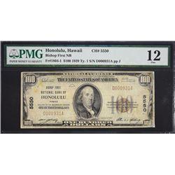 Honolulu, Hawaii.  1929 $100 Type 1. Fr. 1804-1. Bishop First NB.  Charter 5550.  PMG Fine 12, Repai