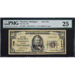 Charlotte, Michigan.  1929 $50 Type 1.  Fr. 1803-1.  First NB.  Charter 1758.  PMG Very Fine 25, Min