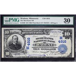 Wadena, Minnesota.  1902 $10 Plain Back.  Fr. 630.  Merchants NB.  Charter 4916.  PMG Very Fine 30.
