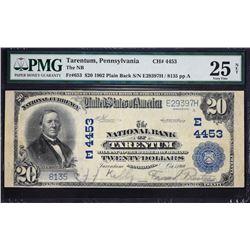 Tarentum, Pennsylvania.  1902 $20 Plain Back.  Fr. 653.  NB of Tarentum.  Charter 4453.  PMG Very Fi
