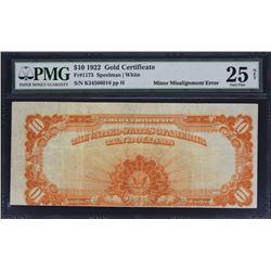 Fr. 1173.  1922 $10 Gold Certificate Error.  PMG Very Fine 25 Net, Minor Rust.