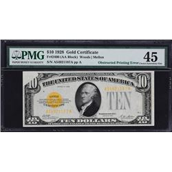 Fr. 2400.  1928 $10 Gold Certificate Error.  PMG Choice Extremely Fine 45.