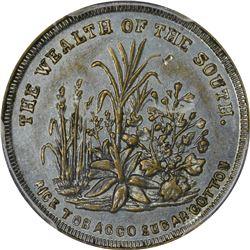 Patriotic. 1860 Wealth of the South. F-511/516i. Zinc-Plated Brass. Plain Edge. Rarity-6. AU-55 PCGS