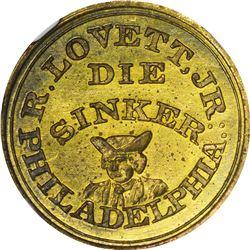 Pennsylvania. Philadelphia. Undated (1859). R. Lovett, Jr. Miller Pa-350. Brass. Plain Edge. MS-64 N