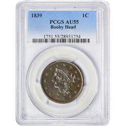 1839 1C AU55 PCGS