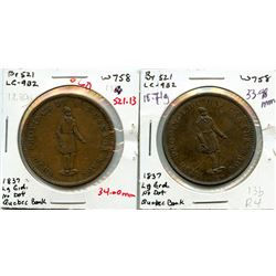 Lot of two 521, 1837 Quebec Bank, One Penny Tokens.