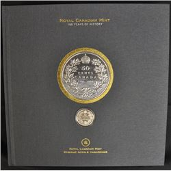 1908 - 2008 Royal Canadian Mint 100 Years of History