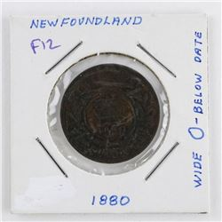 1880 NFLD Large Cent F-12 Wide O Below Date