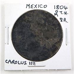 Estate Mexico 1804(O) M.T.H. 8R Carolus IIII