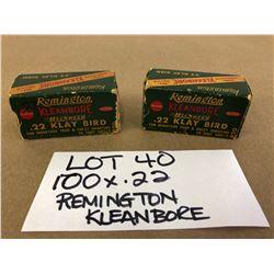 AMMO: 100 X .22 REMINGTON KLEANBORE