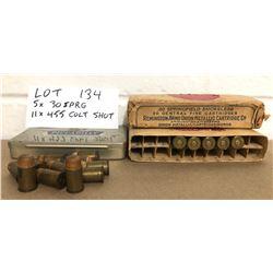 AMMO: 5 X .30 SPRG & 11 X .455 COLT SHOT