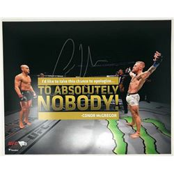 """Conor McGregor Signed UFC """"Apologize To No One!"""" 16x20 Photo (Fanatics Hologram)"""