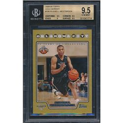2008-09 Topps Gold Border #199 Russell Westbrook (BGS 9.5)