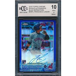 2015 Topps Chrome Rookie Autographs Blue Refractors #ARFL Francisco Lindor (BCCG 10)