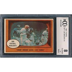 1961 Topps #77 Jim Brown In-Action (BCCG 8)