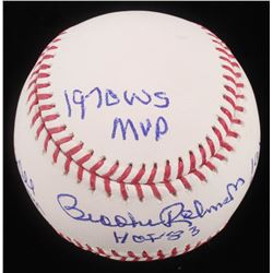 "Brooks Robinson Signed OML Baseball Inscribed ""18x All-Star"", ""HOF '83"", ""2x WS Champ"",""16x Gold Glo"