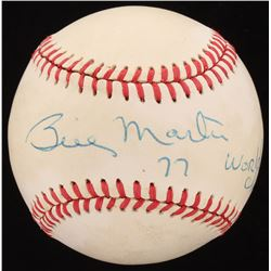 "Billy Martin Signed OAL Baseball Inscribed ""77 World Champs"" (Beckett LOA)"