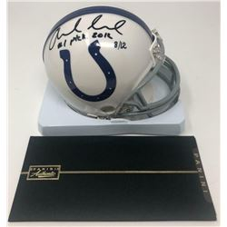 """Andrew Luck Signed Indianapolis Colts LE Mini Helmet Inscribed """"#1 Pick 2012"""" (Panini COA)"""
