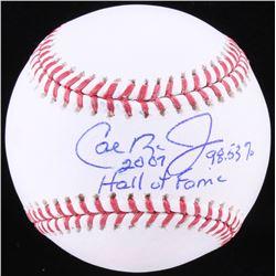 """Cal Ripken Jr. Signed OML Baseball Inscribed """"2007 Hall of Fame""""  """"98.53%"""" (JSA COA)"""