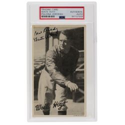 "Waite Hoyt Signed 1936 Goudey Wide Pen Premiums R314 #A55 Inscribed ""Best Regards"" (PSA Encapsulated"
