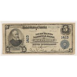 1902 $5 Five Dollars U.S. National Currency Large Bank Note - The Merchants National Bank of Baltimo