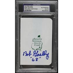 "Bob Goalby Signed Augusta National Golf Club Scorecard Inscribed ""68"" (PSA Encapsulated)"