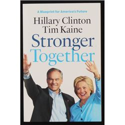 "Hillary Rodham Clinton Signed ""Stronger Together"" Softcover Book (JSA LOA)"