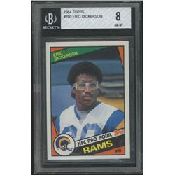 Eric Dickerson 1984 Topps #280 RC (BGS 8)