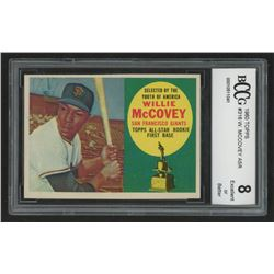 Willie McCovey 1960 Topps #316 ASR RC (BCCG 8)